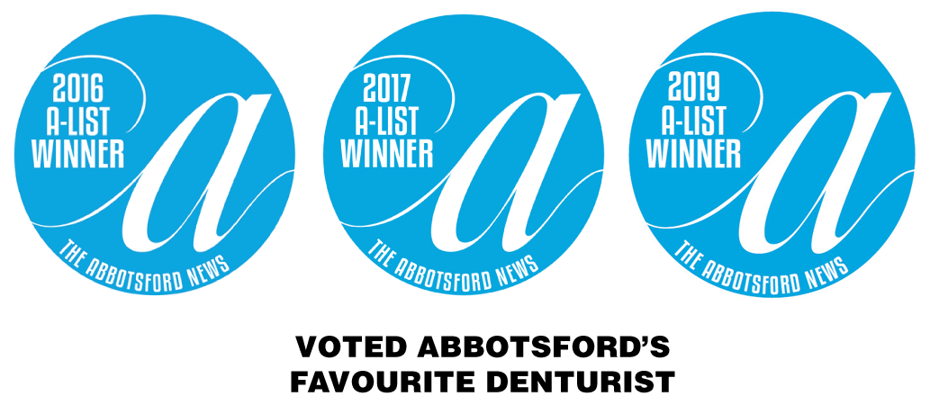 A-List Winner - Voted Abbotsford's Favourite Denturist